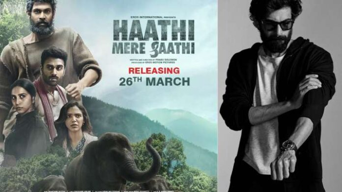Rana Daggubati on Haathi Mere Saathi release: Cinema halls will always be place for spectacle story