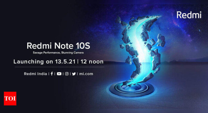 Xiaomi Redmi Note 10S to launch in India on May 13, confirms company - Times of India